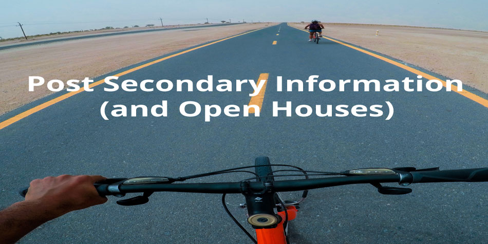 Post-Secondary Open House Information